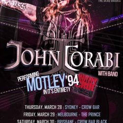 JOHN CORABI Announces 2019 Australian Tour Playing MOTLEY CRUE '94 In Its Entirety