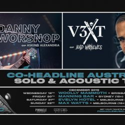 Danny Wornsop (Asking Alexandria) & Tommy Vext (Bad Wolves) Announce Australian Acoustic Dates!